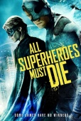 Cartel de All Superheroes Must Die