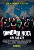 Cartel de Dando la nota - A�n m�s alto (Pitch Perfect 2)