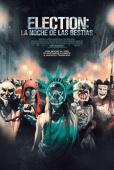 Cartel de Election: La noche de las bestias (The Purge: Election Year)