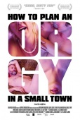 Cartel de Hagamos una org�a (How to plan an orgy in a small town)