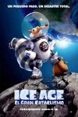 Cartel de Ice Age: El gran cataclismo (Ice Age: Collision Course)
