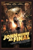 Cartel de John muere al final (John Dies at the End)