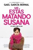 Cartel de Me est�s matando Susana (Me est�s matando Susana)