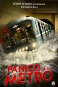 Cartel de P�nico en el metro (Metro)