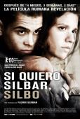 Cartel de Si quiero silbar, silbo (Eu c�nd vreau sa fluier, fluier)