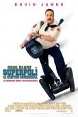 Cartel de Superpoli de centro comercial (Paul Blart: Mall Cop)