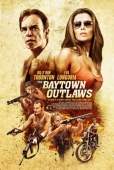 Cartel de The Baytown Outlaws