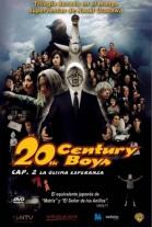 Póster de 20th Century Boys - Capítulo 2: La Última Esperanza (20-seiki shônen: Dai 2 shô - Saigo no kibô)
