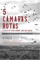 """""""5 Camaras Rotas - 5 Broken Cameras"""" - del director y documentalista palestino Emad Burnat - subtítulos en español - en los mensajes artículo relacionado 5_camaras_rotas_16075"""