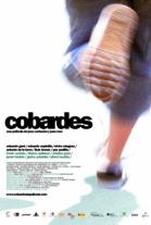 Ver Cobardes (2008) Online Latino