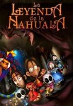 P�ster de La leyenda de la Nahuala (La leyenda de la Nahuala)