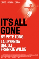 P�ster de La Leyenda Del DJ Frankie Wilde (It's All Gone Pete Tong)