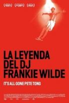 P�ster de La leyenda del DJ Frankie Wilde (It's All Gone Pete Tong)