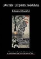 P�ster de La guerrilla y la esperanza: Lucio Caba�as (La guerrilla y la esperanza)