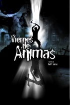 Ver Viernes de ánimas: El camino de las flores (2008) Online Latino