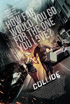 Ver Collide (2016) Online Latino