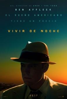 Ver Vivir de noche (2016) Live by Night Online Latino