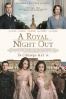 P�ster de Noche real (A Royal Night Out)