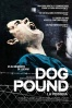 Cartel de Dog Pound (La perrera) (Dog Pound)