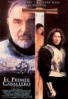 Cartel de El Primer Caballero (First Knight)