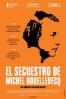 Cartel de El secuestro de Michel Houellebecq
