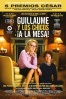 Cartel de Guillaume y los chicos, �a la mesa! (Les gar�ons et Guillaume, � table)