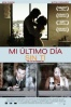 Cartel de Mi �ltimo d�a sin ti (My Last Day Without You)