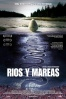 Poster de R�os y mareas (Rivers and Tides)