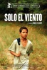 Cartel de S�lo el viento (Csak a Sz�l (Just The Wind))