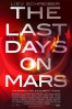 Cartel de Last Days on Mars