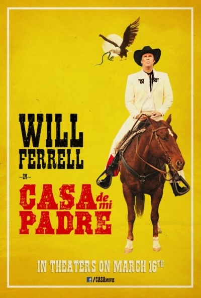 Cartel de Casa de mi Padre (House of my Father)