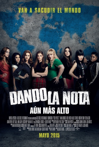 Cartel de Dando la nota - Aún más alto (Pitch Perfect 2)