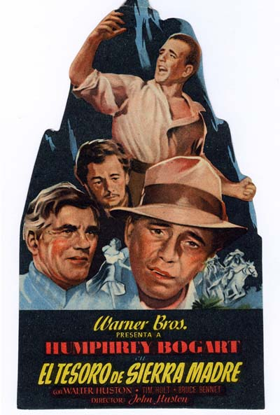 Cartel De El Tesoro De Sierra Madre  The Treasure Of The Sierra Madre