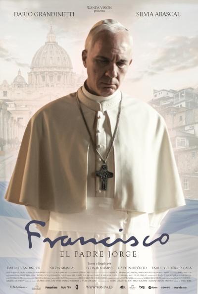 Cartel de Francisco (El Padre Jorge) (Bergoglio, el Papa Francisco)