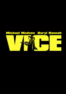 Vice (2008) (Subtitulada) Vice