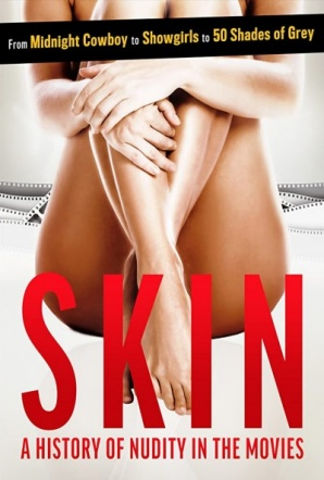 Imagen de Skin: A History of Nudity in the Movies