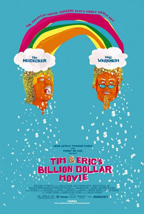 Imagen de Tim and Eric's Billion Dollar Movie